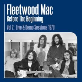 Fleetwood Mac - Before the Beginning Vol 2: Live & Demo Sessions 1970 | 3LP