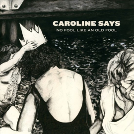 Caroline says - There's no fool like an old fool | CD