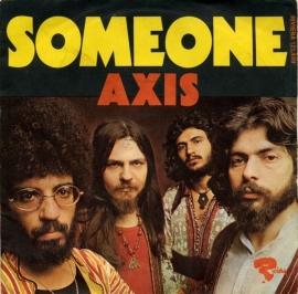 "Axis - Someone   - 2e hands 7"" vinyl single-"