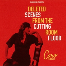 Caro Emerald - Deleted Scenes From The Cutting Room Floor - 2LP