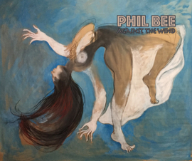 Phil Bee - Against the wind | CD