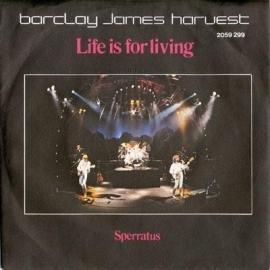 "Barclay James Harvest - Life is for living   - 2e hands 7"" vinyl single-"