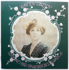 Sandy Denny - Like an old fashioned | 2e hands vinyl LP