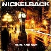 Nickelback - Here and now | CD
