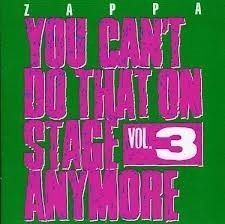 Frank Zappa - You can`t do that on stage anymore vol. 3 | CD