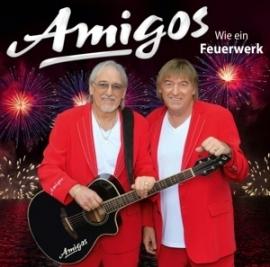 Amigos - Wie ein Feuerwerk | CD