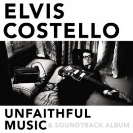 Elvis Costello - Unfaithful music & soundtrack album  | CD
