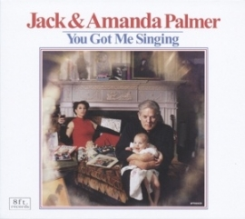 Jack & Amanda Palmer - You got me singing | CD