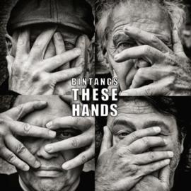 Bintangs - These Hands -Bintangs 60 Jaar! 1961-2021- | LP