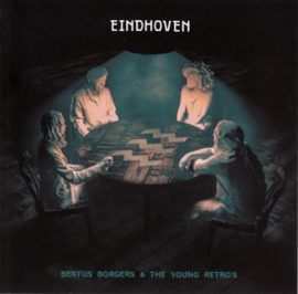 Bertus Borgers & the Young retros - Eindhoven | LP