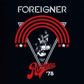 Foreigner - Live at the rainbow '78 |  CD
