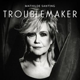 Mathilde Santing - Troublemaker   CD
