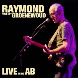 Raymond van het Groenewoud - Live in de ab  | CD
