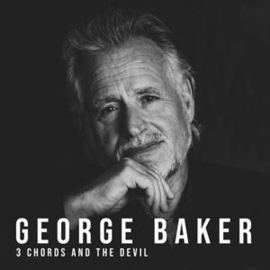 George Baker - 3 Chords and the Devil | CD
