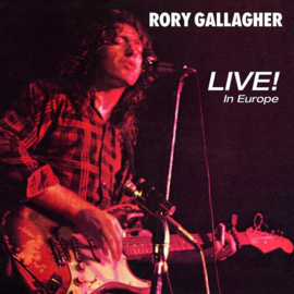 Rory Gallagher - Live in Europe  | CD -Remastered-