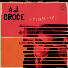 A.J. Croce - Just like medicine | LP