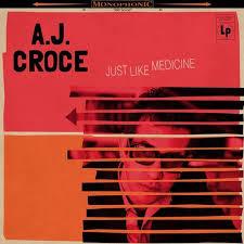 A.J. Croce - Just like medicine | LP