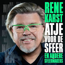 Rene Karst - Atje Voor De Sfeer | CD