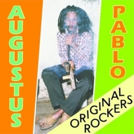 Augustus Pablo - Original rockers | 2LP
