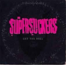 Supersuckers - Get the hell | CD