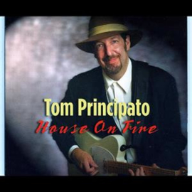 Tom Principato - House On Fire | CD