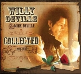 Willy DeVille & Mink DeVille - Collected  | 3CD