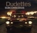 Dudettes - Subconscious | CD