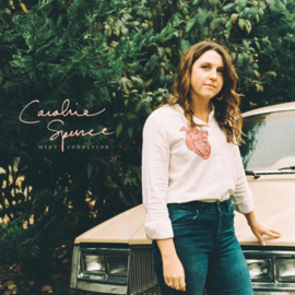 Caroline Spence - Mint condition | LP