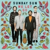 Sunday Sun - We let go | LP + CD