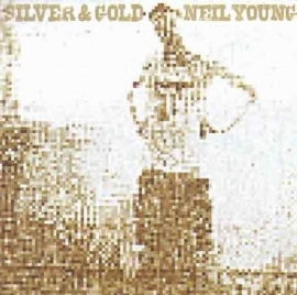 Neil Young - Silver & gold | LP