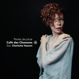 Cafe Des Chansons & Charlotte Haesen - Perles De Pluie | CD
