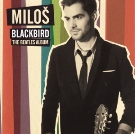 Milos Karadaglic - Blackbird - The Beatles album | CD