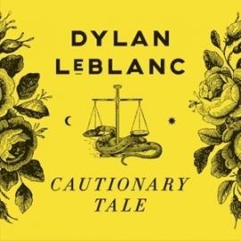 Dylan Leblanc - Cautionary love    CD