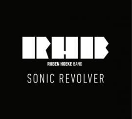 Ruben Hoeke band - Sonic revolver | CD