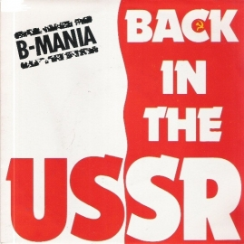 "B-Mania - Back in the USSR   - 2e hands 7"" vinyl single-"