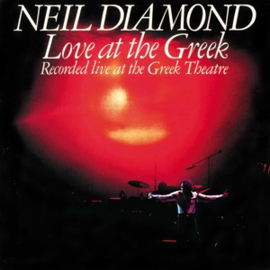 Neil Diamond - Love At the Greek: Recorded Live At the Greek Theatre   2LP