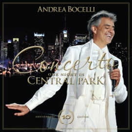 Andrea Bocelli - Concerto: One Night In Central Park | CD+DVD -10th Anniversary-