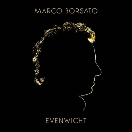 Marco Borsato - Evenwicht  | CD -limited digipack-