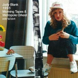 "Judy Blank -  1995 – Morning Tapes & Metropole Orkest Version | 7"" vinyl single"