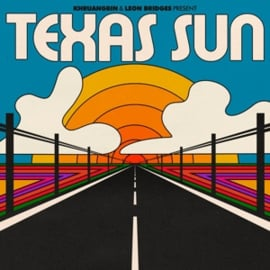 Khruangbin & Leon Bridges - Texas sun | CD EP