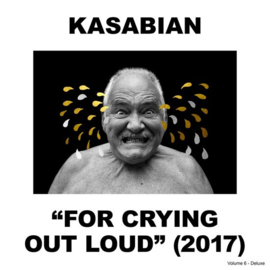 Kasabian - For crying out loud | 2CD -deluxe-