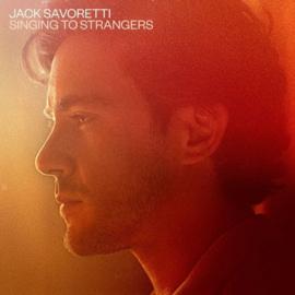 Jack Savoretti - Singing to strangers |  CD