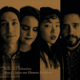Belle & Sebastian - How To Solve Our Human problems part 1 | 12""