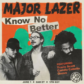 Major Lazer - Know no better | CD