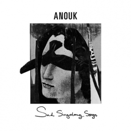 Anouk - Sad singalong songs | CD -Limited edition-