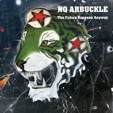 Nq Arbuckle - The future happens anyway   CD