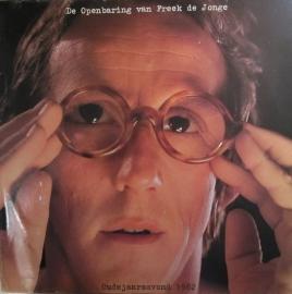 Freek de Jonge - De Openbaring Van Freek De Jonge - Oudejaarsavond 1982 | 2e hands vinyl LP
