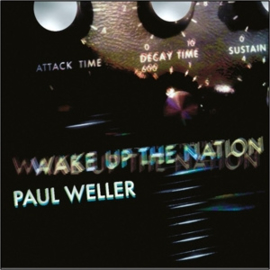 Paul Weller - Wake Up The Nation | CD -10th anniversary-