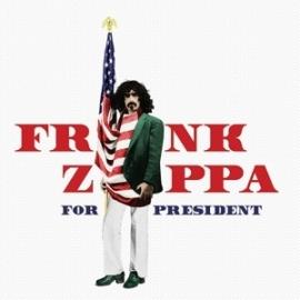 Frank Zappa - For president | CD