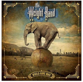 Weight band - World gone mad | CD
